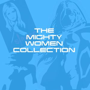 Mighty Women Collection